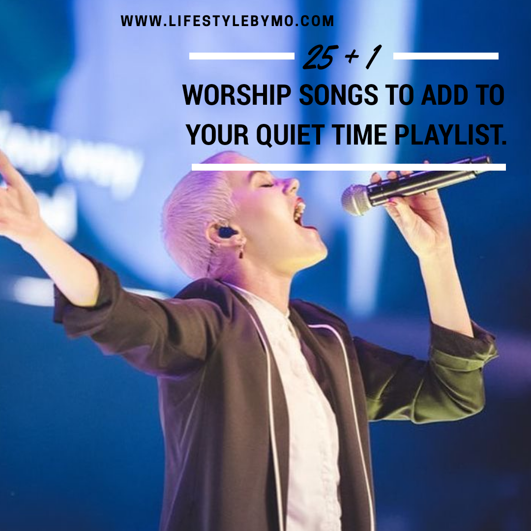 26 Worship Songs You Should Add To Your Quiet Time Playlist