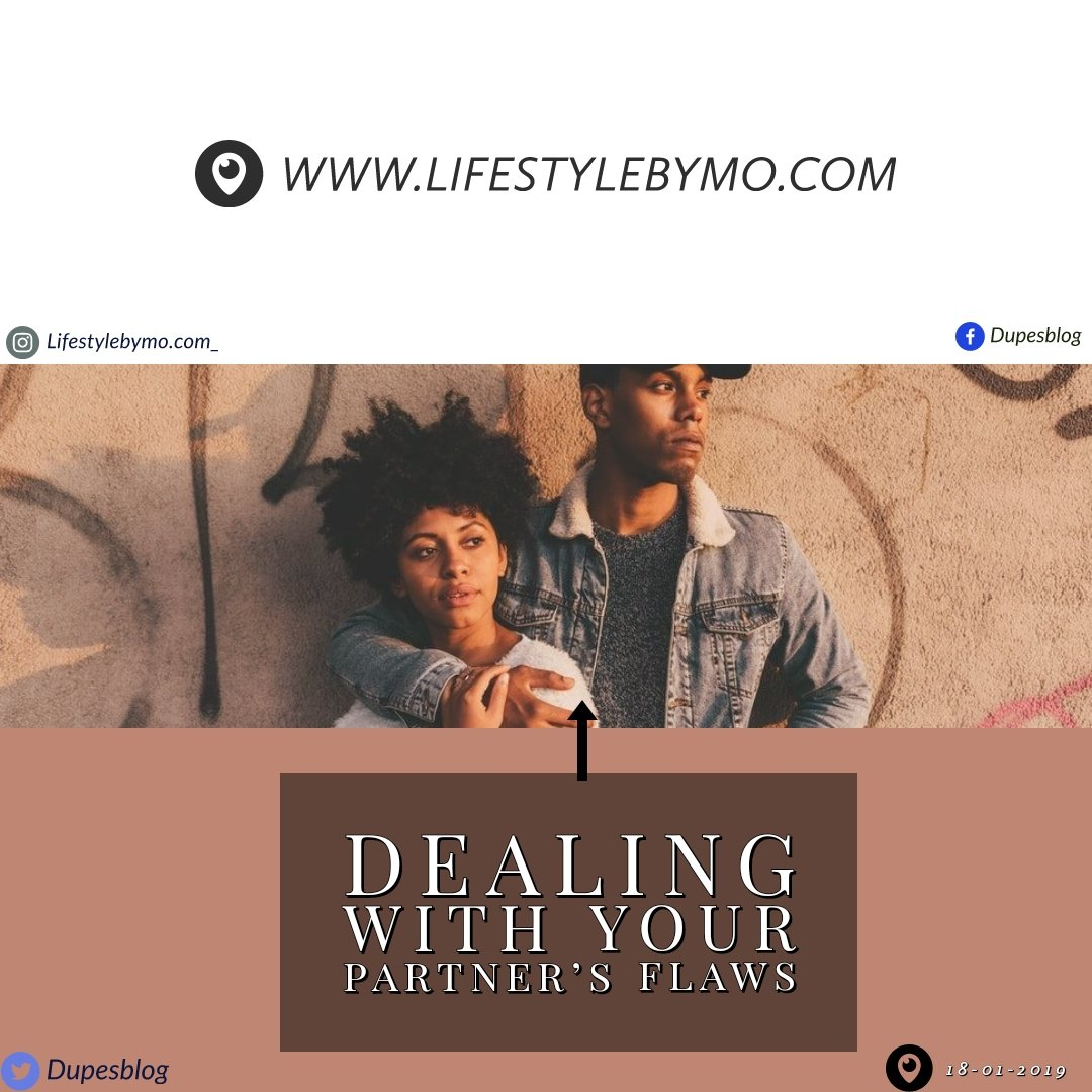Relationship    Dealing with your Partner's Flaws as a